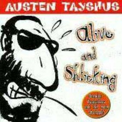 [Austen%2520Tayshus%2520-%2520Alive%2520And%2520Shticking%2520%25282%2529%255B5%255D.jpg]