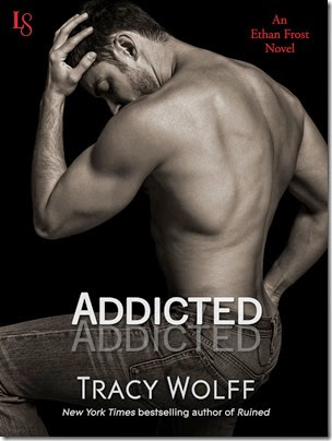 ADDICTED by Tracy Wolff