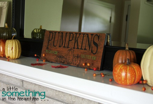 Fall 2012 Mantel - Pumpkin Sign 2