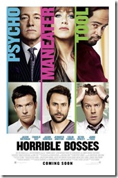 7.31.11.Horrible Bosses