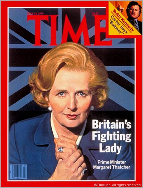 Margaret Thatcher on the cover of Time Magazine in 1979. CLICK to read the magazine's coverage of her passing.
