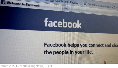 'Facebook' photo (c) 2010, MoneyBlogNewz - license: http://creativecommons.org/licenses/by/2.0/