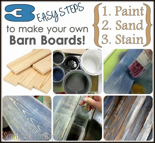 DIY Distressed 'Barn Board' Tutorial {Sawdust and Embryos}