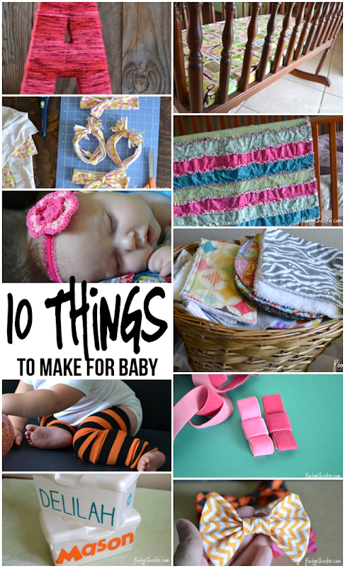 10 Things to Make for Baby