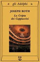 La cripta dei cappuccini - J. Roth