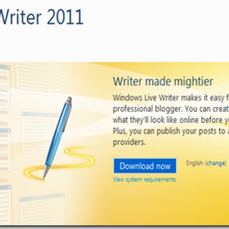 Experience the Windows Live Writer for your Blog