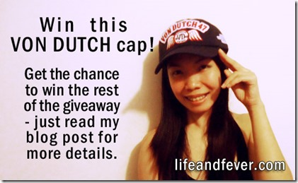 Von Dutch giveaway