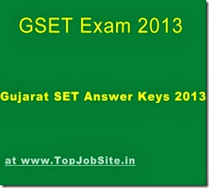 Gujarat SET Answer Keys 2013