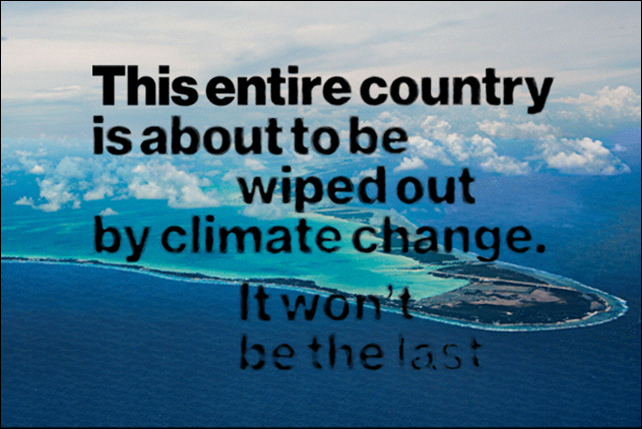 Aerial view of Kiribati, with the words, 'This entire country is about to be wiped out by climate change. It won't be the last'. Photo: Claire Martin / Bloomberg Businessweek
