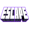 / ESCAPE /