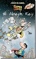 SUPER HUMOR Nº4 Super Lopez EL ABEJON REY