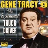 Gene Tracy - Sophisticated Truck Driver Truck Stop 9 (2)