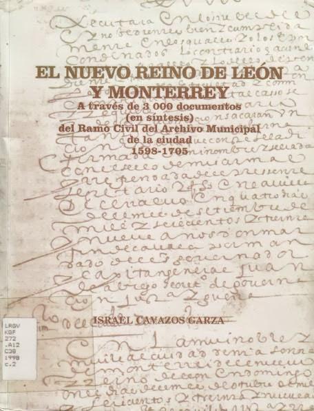 El Nuevo Reyno de Leon Y Monterrey Atraves de 3000 Documentos.JPG