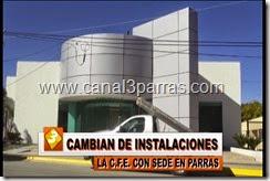 IMAG. CAMBIAN DE INSTALACIONES LA C.F.E. CON SEDE EN PARRAS.mp4_000004204