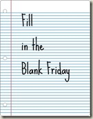 Fill-in-the-blanks-Friday