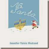 children's book cover:  No Santa!, by Jennifer Tzivia MacLeod