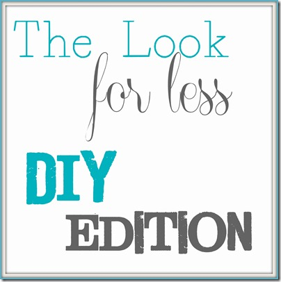 the look for less, diy edition
