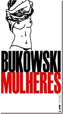Mulheres-de-Charles-Bukowski-LPM-2011