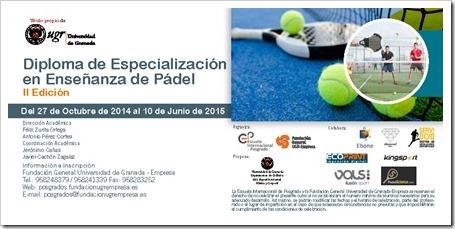Diploma de Especialización en Enseñanza de Pádel 2014-2015 por la Universidad de Granada.