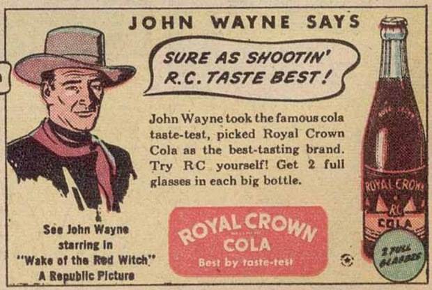 Royal Crown Cola - John Wayne
