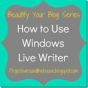 how to use windows live writer