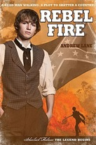 Rebel Fire; Andrew Lane