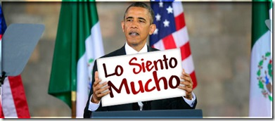ObamaImSorryMexico