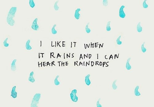 i_like_it_when_it_rains_quote