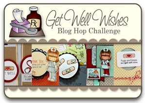 Get Well Wishes Blog Hop Challenge