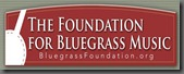FOUNDATION FOR BLUEGRASS MUSIC ANNOUNCES GRANTS TO HONOR BLUEGRASS MUSIC INNOVATORS