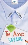 TE AMO SAYANG by Adra Adlina