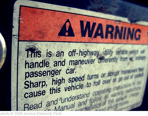 'Warning' photo (c) 2008, Jessica Diamond - license: http://creativecommons.org/licenses/by-sa/2.0/