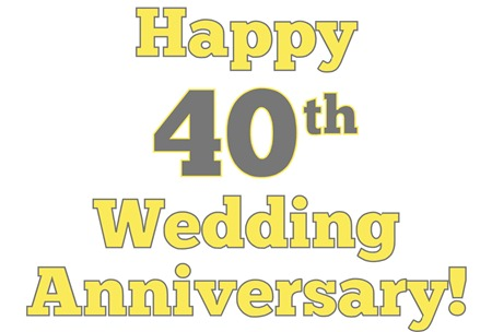 happy 40th wedding anniversary!