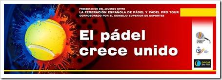 Pádel Pro Tour y la Federación Española de Pádel firman en el CSD de Madrid un acuerdo histórico para el futuro del pádel.
