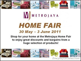 Metrojaya-Home-Fair-2011-EverydayOnSales-Warehouse-Sale-Promotion-Deal-Discount