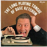 Dave Ketchum - The Long Playing Tongue Of Dave Ketchum
