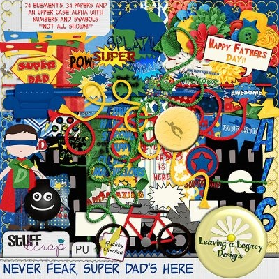 Never Fear Super Dad's Here