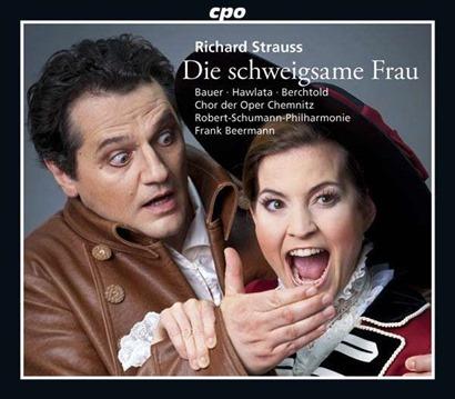 Richard Strauss: DIE SCHWEIGSAME FRAU [cpo 777 757-2]
