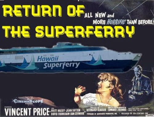 Return of the Superferry