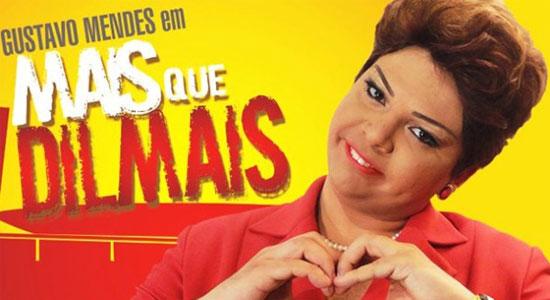 """Economize 53% em Comédia """"Mais que Dilmais"""" de Gustavo Mendes na Sala Palma de Ouro"""