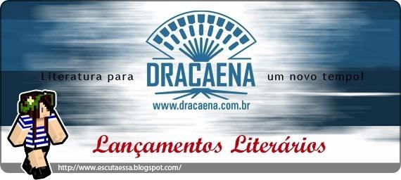 Lançamentos Literários - Dracaena