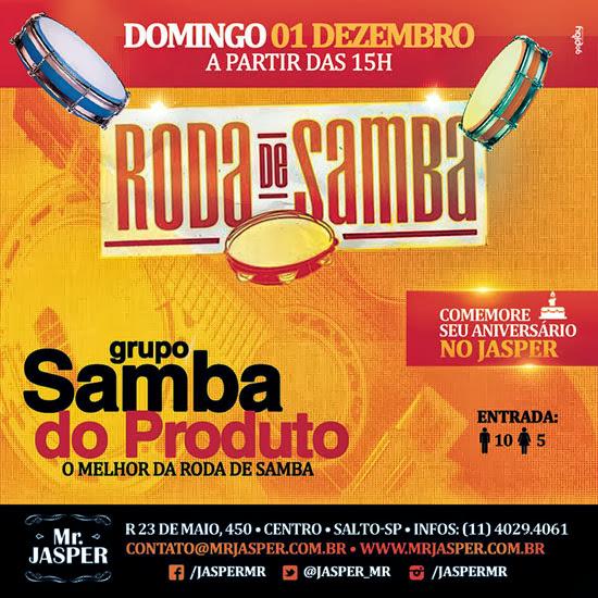Roda de Samba com o Grupo Samba do Produto no Mr. Jasper em Salto