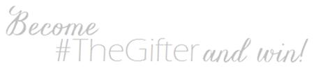 #TheGifter