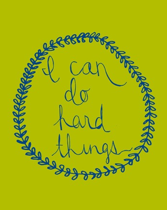 can do hard things
