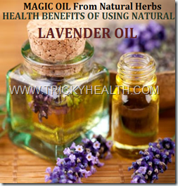 HELATH BENEFITS OF LAVENDER OIL