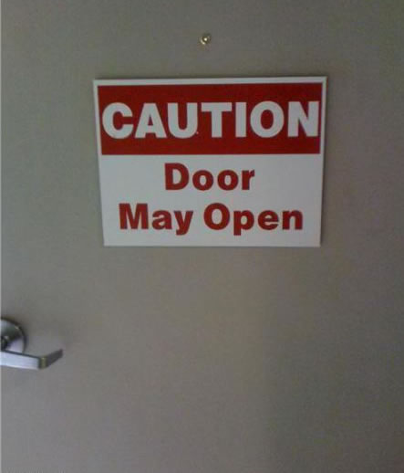 Caution: Door May Open