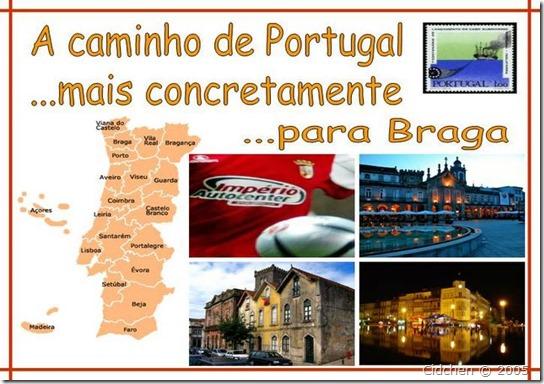 A caminho para Braga