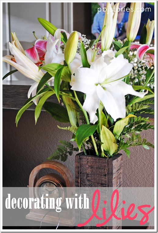 PBJstories decorating with spring lilies