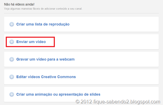Clique em Enviar um vídeo