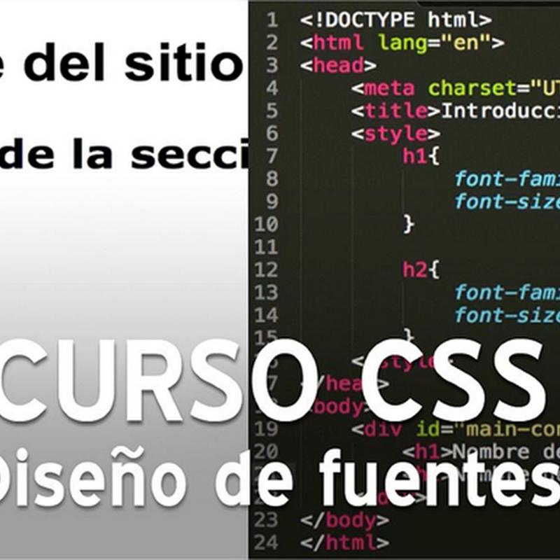 Curso CSS, diseño de fuentes